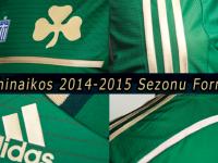 Panathinaikos 2014-2015 sezonu formaları