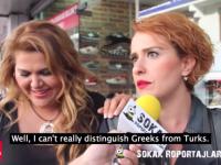 [Video] Röportaj: Türkler ve Yunanlar Arasındaki Benzerlikler