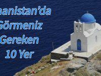 Yunanistan'da Görmeniz Gereken 10 Yer Listesi