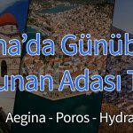 Atina'da Günübirlik İdra-Poros-Egina Adaları Turu