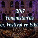 2017 Yılı Yunanistan'da Konser, Festival ve Etkinlikler